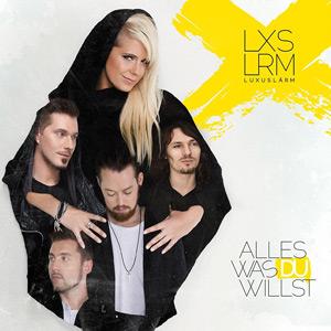 Luxuslärm - Alles Was Du Willst (2014)